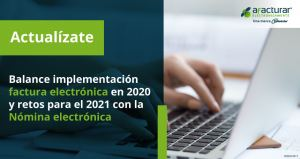 En cifras: Balance de implementación de factura electrónica en 2020 y retos para este 2021