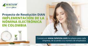 En detalle: Conozca el proyecto de resolución Nómina electrónica – DIAN